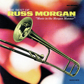 Play & Download Best Of Russ Morgan by Russ Morgan | Napster