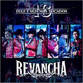 Play & Download 16 Diez Y Seis Mas Tocados by Revancha Norteña | Napster