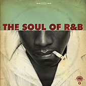 The Soul of R&B, Vol. 1 by Various Artists