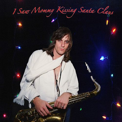 I Saw Mommy Kissing Santa Claus by Eddie Money