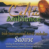 Play & Download Celtic Ambience by Saoirse | Napster