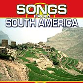 Play & Download Songs from South America by Chacra Music | Napster