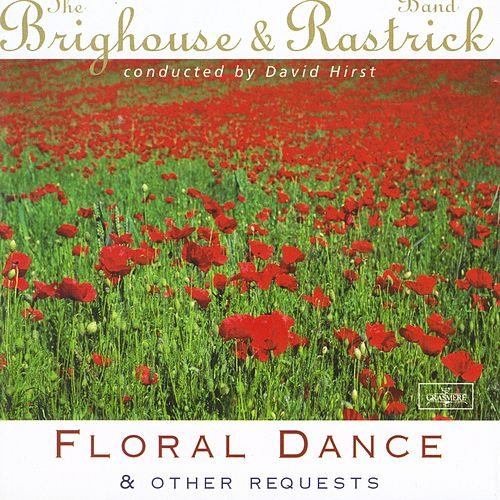 Play & Download Floral Dance and Other Requests by The Brighouse | Napster