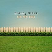 Play & Download Girl Next Door by Brandy Clark | Napster