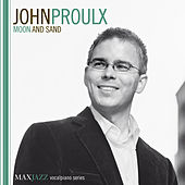 Play & Download Moon and Sand by John Proulx | Napster