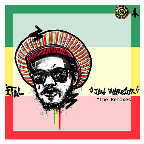 Play & Download Jah Warrior: The Remixes by Ital | Napster