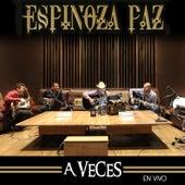 A Veces (En Vivo) by Espinoza Paz