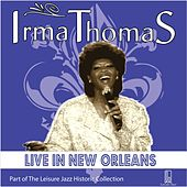 Play & Download Live in New Orleans by Irma Thomas | Napster