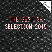 Play & Download The Best of Selection 2015 by Various Artists | Napster