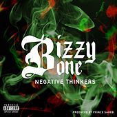 Play & Download Negative Thinkers by Bizzy Bone | Napster