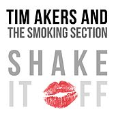 Shake It Off by Tim Akers