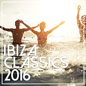 Ibiza Classics 2016 by Various Artists