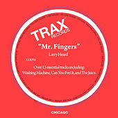 Play & Download Mr. Fingers by Larry Heard | Napster