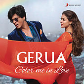 Play & Download Gerua by Various Artists | Napster