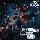 Play & Download Oyoyoy (Babylon Central Version) (Radio Edit) by Amsterdam Klezmer Band | Napster