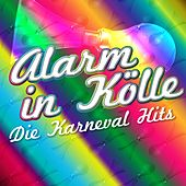 Play & Download Alarm in Kölle: Die Karneval Hits by Various Artists | Napster