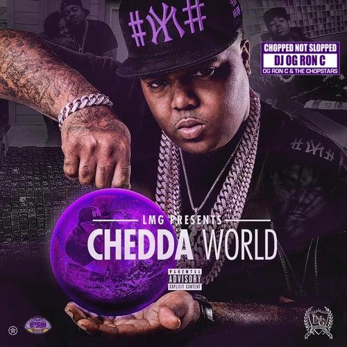 Chedda World (ChopNotSlop Remix) by Chedda Da Connect