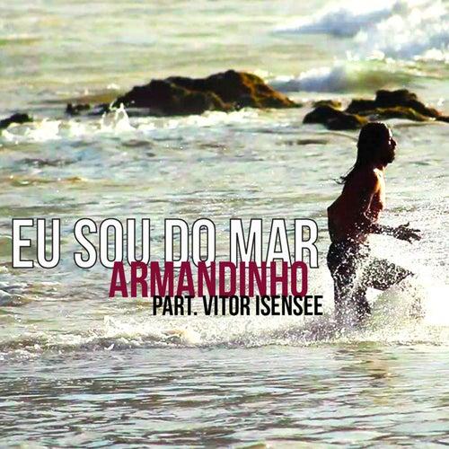 Eu Sou do Mar (feat. Vitor Isensee) de Armandinho