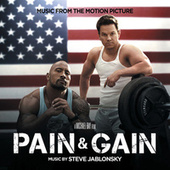 Pain & Gain (Music From The Motion Picture) von Steve Jablonsky