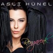 Play & Download Rengarenk by Aslı Hünel | Napster