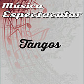 Play & Download Música Espectacular, Tangos by Werner Müller | Napster