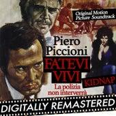 Play & Download Kidnap - Fatevi vivi la polizia non interverrà (Original Motion Picture Soundtrack) by Piero Piccioni | Napster