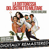 Play & Download La dottoressa del distretto militare (Original Motion Picture Soundtrack) by Piero Umiliani | Napster