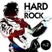 Play & Download Hard and Rock n. 2 by Various Artists | Napster