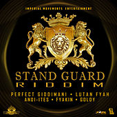 Stand Guard Riddim - EP by Various Artists