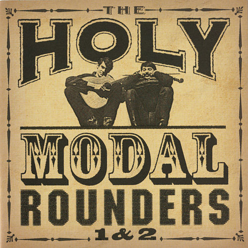 Play & Download 1 & 2 by The Holy Modal Rounders | Napster