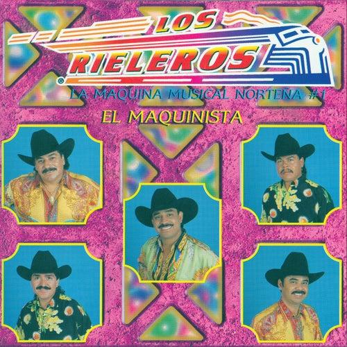 Play & Download El Maquinista by Los Rieleros Del Norte | Napster