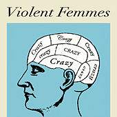 Play & Download Crazy by Violent Femmes | Napster