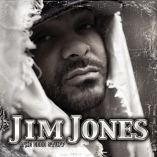 Play & Download The Good Stuff by Jim Jones | Napster
