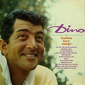 Play & Download The Italian Love Songs by Dean Martin | Napster