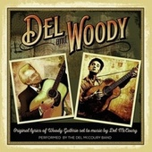 Play & Download Del & Woody by Del McCoury | Napster