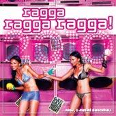 Play & Download Ragga Ragga Ragga 2010 by Various Artists | Napster