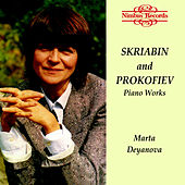 Play & Download Scriabin & Prokofiev: Piano Works by Marta Deyanova | Napster