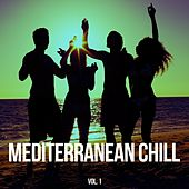 Mediterranean Chill, Vol. 1 by Various Artists