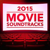 Play & Download 2015 Movie Soundtracks by Gold Rush Studio Orchestra | Napster