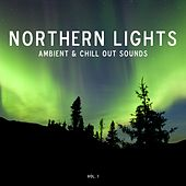 Play & Download Northern Lights - Ambient & Chill-Out Sounds, Vol. 1 by Various Artists | Napster