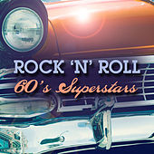 Play & Download Rock 'N' Roll: 60's Superstars (Live) by Various Artists | Napster