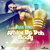 Whine Up Yuh Body - Single by Jah Vinci