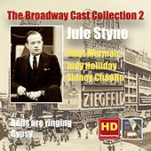 The Broadway Cast Collection, Vol. 2: Jule Styne – Bells Are Ringing & Gypsy by Various Artists