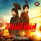 Play & Download Khabran by Manak-E | Napster