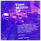 Play & Download Time Militia by Various Artists | Napster