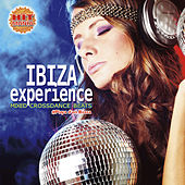 Play & Download Ibiza Experience – Mixed Crossdance Beats #Playa d'en Bossa by Various Artists | Napster
