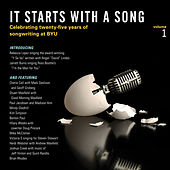 Play & Download It Starts with a Song, Vol. 1: Celebrating 25 Years of Songwriting at BYU by Various Artists | Napster