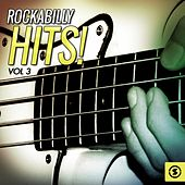 Rockabilly Hits!, Vol. 3 by Various Artists