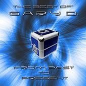 Play & Download From Past to Present (The Best of Gary D.) by Various Artists | Napster