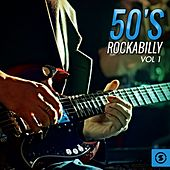 50's Rockabilly, Vol. 1 by Various Artists